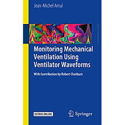 Monitoring Mechanical Ventilation Using Ventilator Waveforms. Jean-Michel Arnal  - Buch