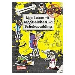 Mein Leben mit Moorleichen und Schokopudding / School of the dead Bd.4. Christian Tielmann  - Buch