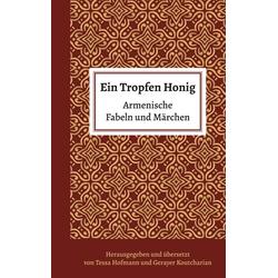 Ein Tropfen Honig: eBook von