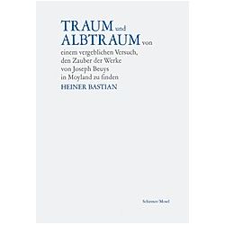 Traum und Albtraum. Heiner Bastian  - Buch