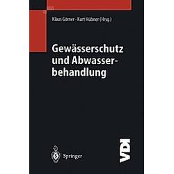 Gewässerschutz und Abwasserbehandlung - Buch