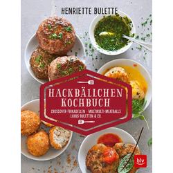 Henriette Bulette           Hackbällchen-Kochbuch als Buch von Henriette Wulff