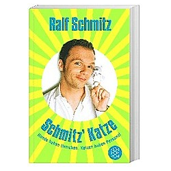 Schmitz' Katze. Ralf Schmitz  - Buch