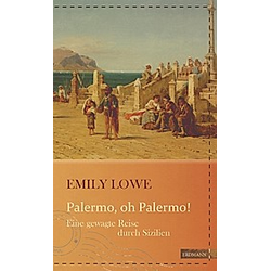 Palermo  oh Palermo!. Emily Lowe  - Buch