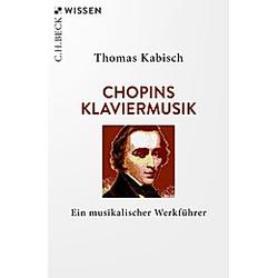 Chopins Klaviermusik. Thomas Kabisch  - Buch