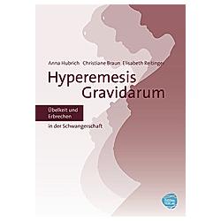 Übelkeit in der Schwangerschaft - Hyperemesis Gravidarum