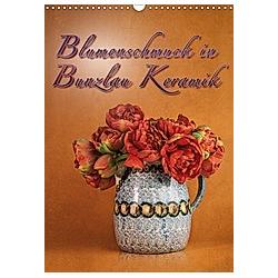 Blumenschmuck in Bunzlau Keramik (Wandkalender 2021 DIN A3 hoch) - Kalender
