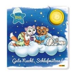 Die Schlafmützen: Gute Nacht Schlafmützen! als Buch von Ruth Wöhrmann/ Meik Lauer