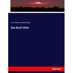 Das Buch Hiob als Buch von Ernst Wilhelm Hengstenberg