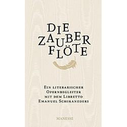 Die Zauberflöte. Emanuel Schikaneder  - Buch