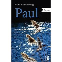 Paul. Gertie Martin-Schnapp  - Buch