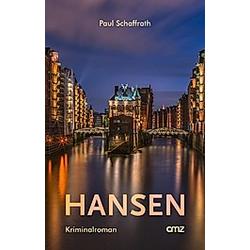 Hansen. Paul Schaffrath  - Buch