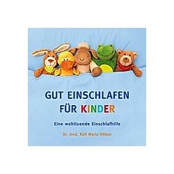 GUT EINSCHLAFEN FÜR KINDER, 1 Audio-CD