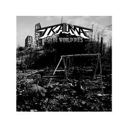 Trauma - As The World Dies (CD)