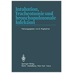 Intubation  Tracheotomie und bronchopulmonale Infektion - Buch