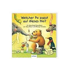 Welcher Po passt auf dieses Klo?. Michael Schober  Nele Moost  - Buch