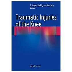 Traumatic Injuries of the Knee - Buch