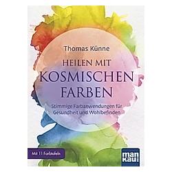 Heilen mit kosmischen Farben  11 Farbtafeln. Thomas Künne  - Buch