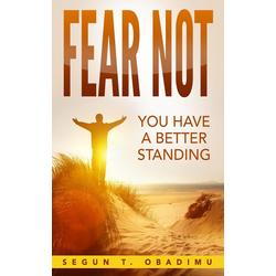 Fear Not: eBook von Oluwasegun T. Obadimu