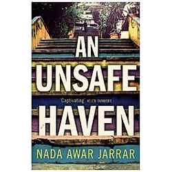 An Unsafe Haven. Nada A. Jarrar  - Buch
