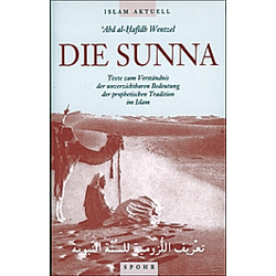 Die Sunna. 'Abd al-Hafidh Wentzel  - Buch