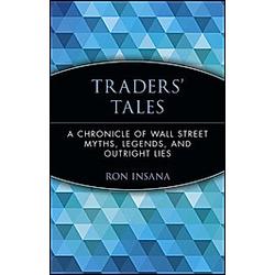 Traders' Tales. Ron Insana  - Buch