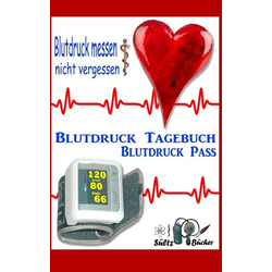 Blutdruck-Pass - Blutdruck-Tagebuch als Buch von Renate Sültz