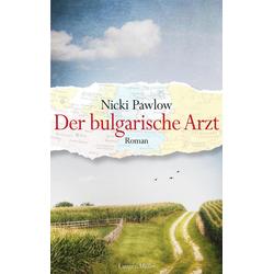 Der bulgarische Arzt: eBook von Nicki Pawlow