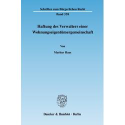 Haftung des Verwalters einer Wohnungseigentümergemeinschaft als Buch von Markus Haas
