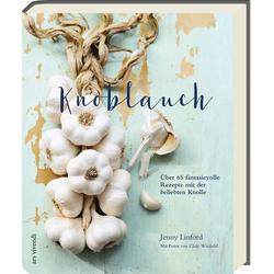 Knoblauch: Buch von Jenny Linford