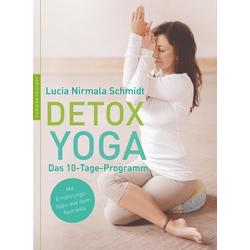 Detox Yoga als Buch von Lucia Nirmala Schmidt