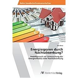 Energiesparen durch Nachtabsenkung?. Tim Reitz  - Buch