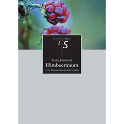 Himbeertraum als Buch von Heike Brinkhoff