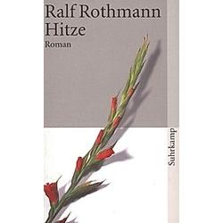 Hitze. Ralf Rothmann  - Buch