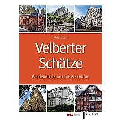 Velberter Schätze. Meike Schuster  - Buch