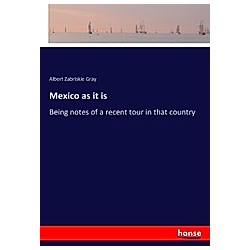 Mexico as it is