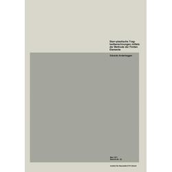 Starr-plastische Traglastberechnungen mittels der Methode der Finiten Elemente als Buch von E. Anderheggen