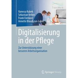 Digitalisierung in der Pflege als Buch von