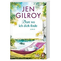 Dort  wo ich dich finde / Firefly Lake Bd.1. Jen Gilroy  - Buch