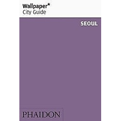 Wallpaper City Guide Seoul. Wallpaper  - Buch