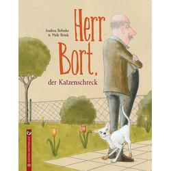 Herr Bort der Katzenschreck als Buch von Andrea Behnke