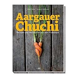 Aargauer Chuchi. Aargauer Landfrauen  Alfred Haefeli  - Buch