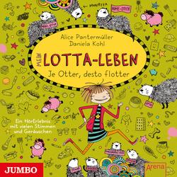Mein Lotta-Leben. Je Otter desto flotter als Hörbuch Download von Alice Pantermüller