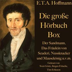 E. T. A. Hoffmann: Die große Hörbuch Box als Hörbuch Download von E. T. A. Hoffmann