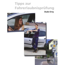 Tipps zur Fahrerlaubnisprüfung als Buch von Dudo Erny