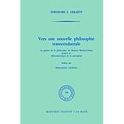 Vers une nouvelle philosophie transcendantale. T. F. Geraets  - Buch