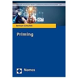 Priming. Bertram Scheufele  - Buch