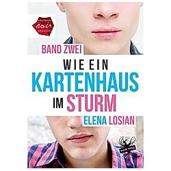 Wie ein Kartenhaus im Sturm. Elena Losian  - Buch