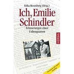 Ich  Emilie Schindler. Emilie Schindler  - Buch