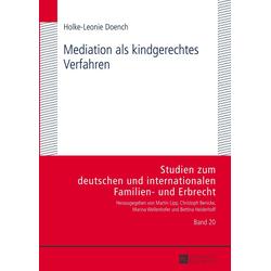 Mediation als kindgerechtes Verfahren als Buch von Holke-Leonie Doench